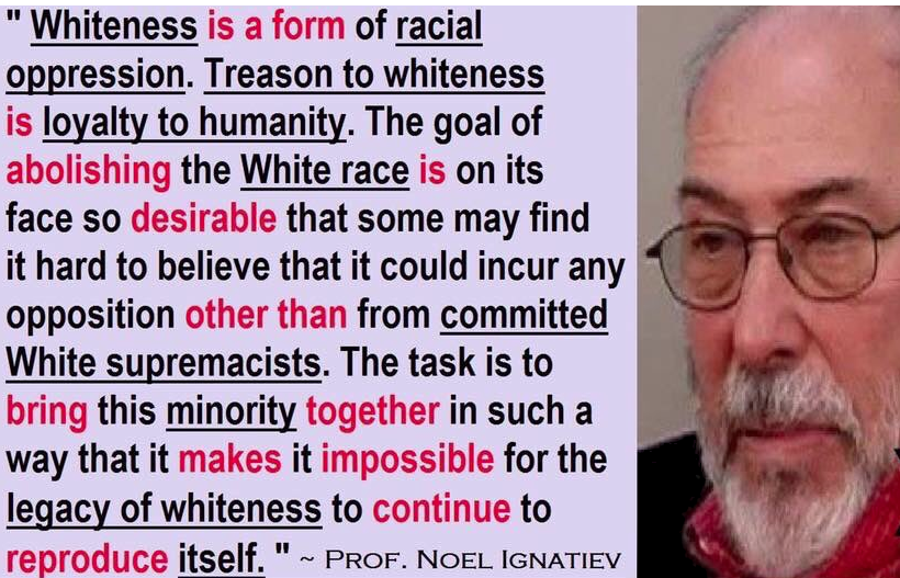 communist-noel-ignatiev-wants-to-eliminate-the-white-race-2.png